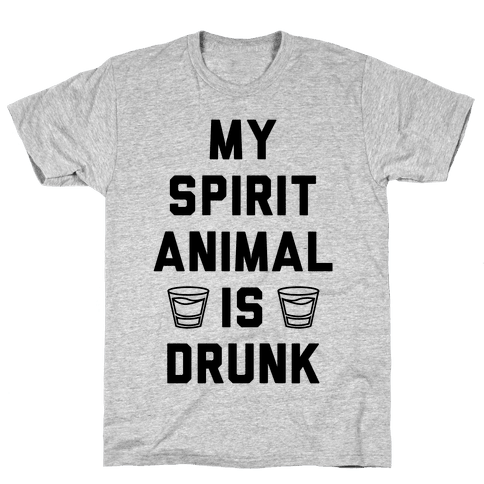 My Spirit Animal Is Drunk Mens T-Shirt