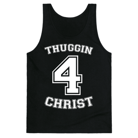 Thuggin 4 Christ Tank Top