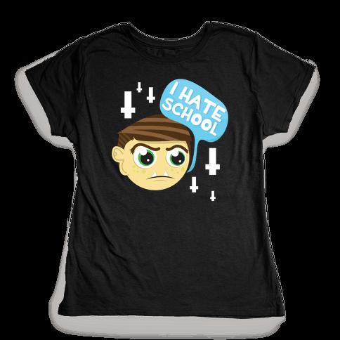 School Hate Womens T-Shirt