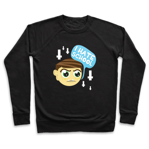 School Hate Pullover