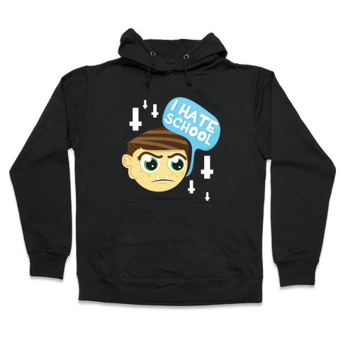 School Hate Hooded Sweatshirt