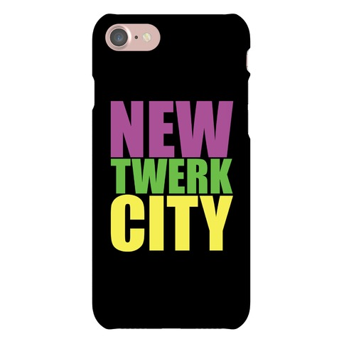 New Twerk City Phone Case