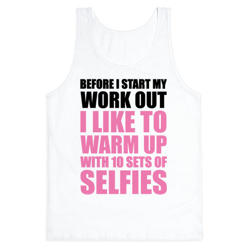 Selfie Warm Up Tank Top