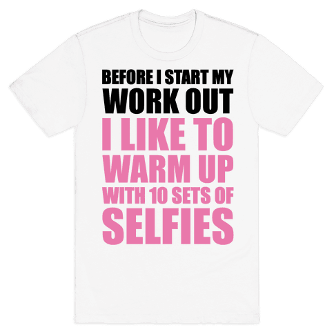 Selfie Warm Up Mens T-Shirt