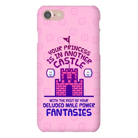 Your Princess Is In Another Castle Phone Case