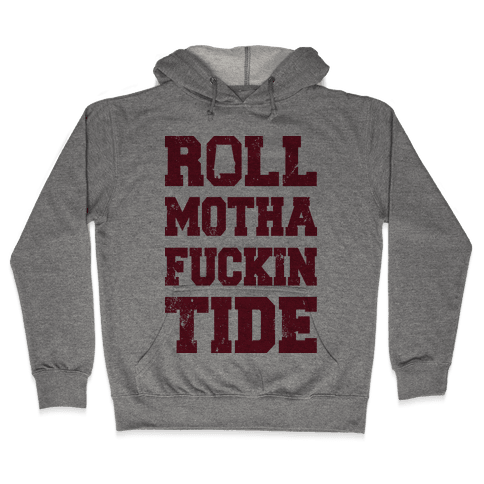 Roll Motha F***in Tide (Vintage Shirt) Hooded Sweatshirt