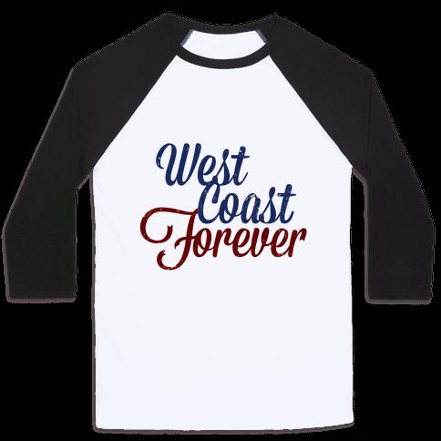West Coast Forever Baseball Tee