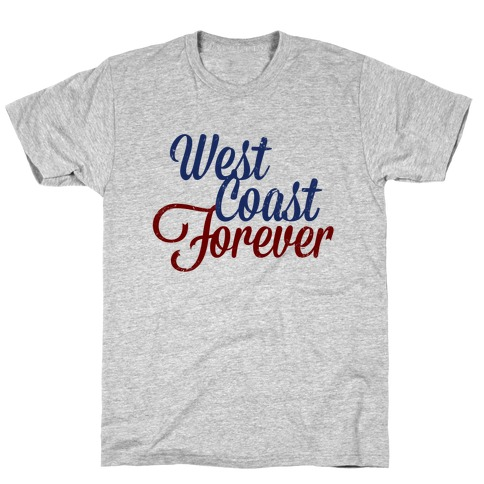 West Coast Forever T-Shirt