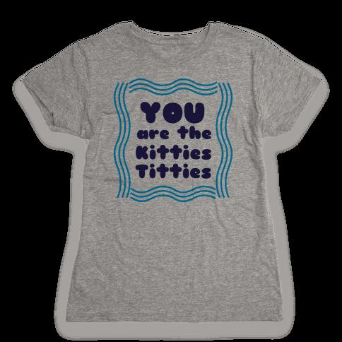 Kitties Titties Womens T-Shirt