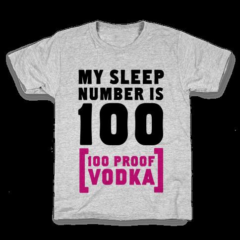 My Sleep Number is 100... Kids T-Shirt