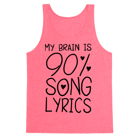 90% Song Lyrics Tank Top