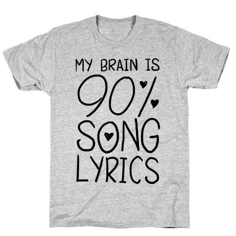 90% Song Lyrics T-Shirt