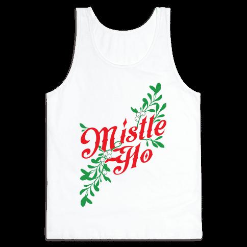 Mistle Ho Tank Top