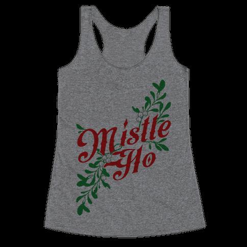 Mistle Ho Racerback Tank Top