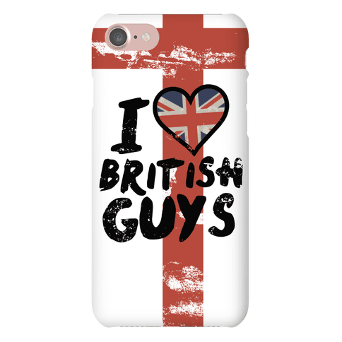I Love British Guys Phone Case