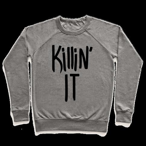 Killin' It Pullover