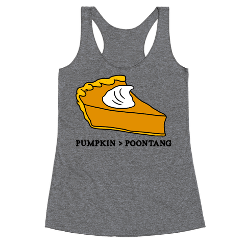 PUMPKIN VS POONTANG PIE Racerback Tank Top