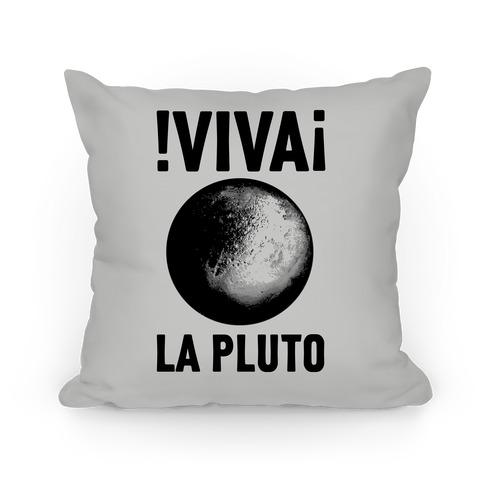 Viva La Pluto Pillow