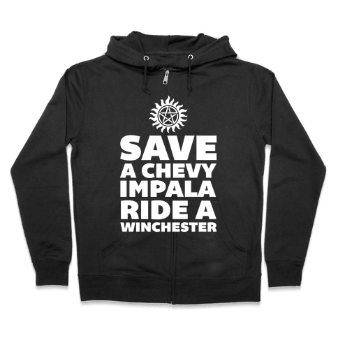 Save a Chevy Impala, Ride a Winchester Zip Hoodie