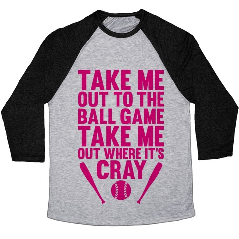 Take Me Out To The Ball Game Baseball Tee