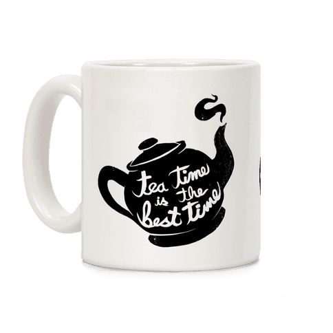 Tea Time Is The Best Time Coffee Mug
