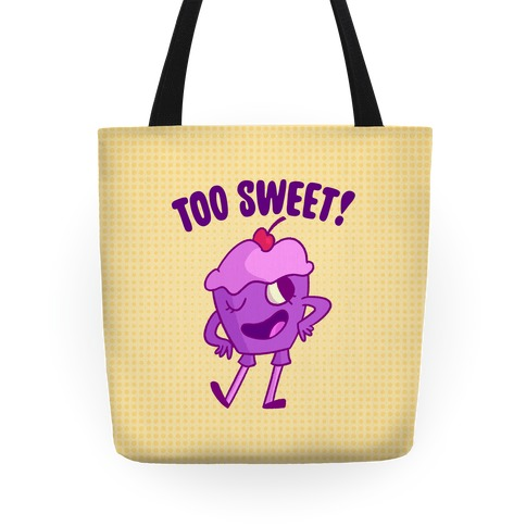 Too Sweet Tote