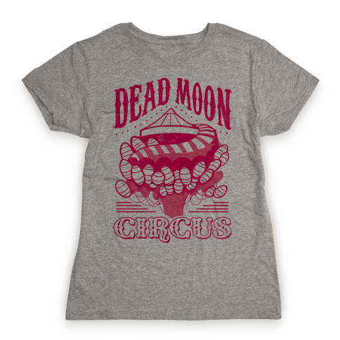Dead Moon Circus Womens T-Shirt