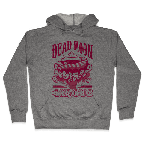 Dead Moon Circus Hooded Sweatshirt