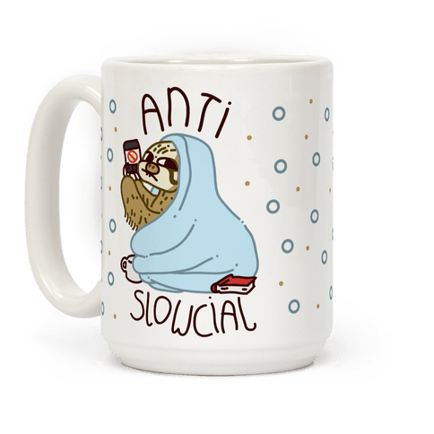 Anti Slowcial Coffee Mug