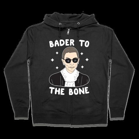 Bader To The Bone RBG Zip Hoodie