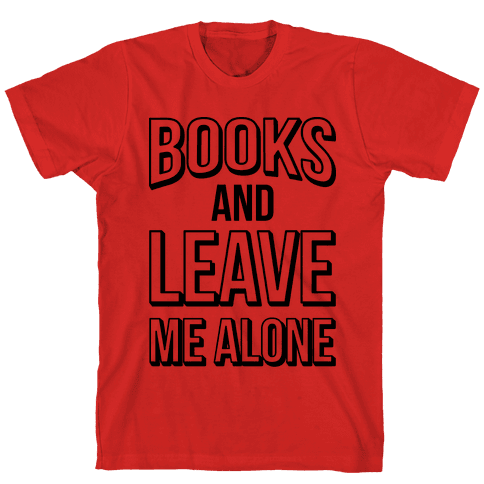 Books And Leave Me Alone Mens T-Shirt