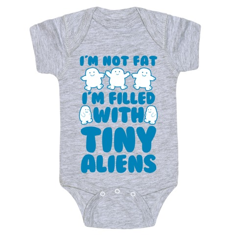 I'm Filled with Tiny Aliens Baby Onesy