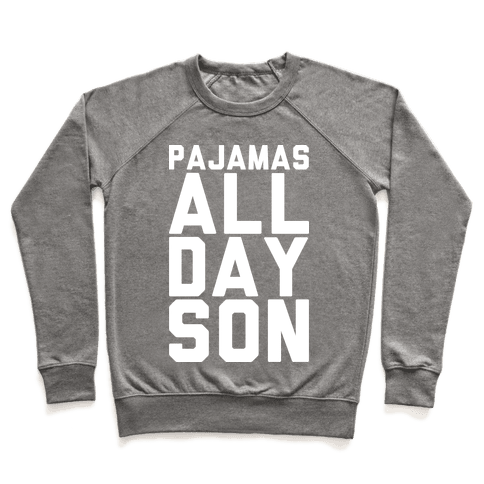 Pajamas All Day Son Pullover