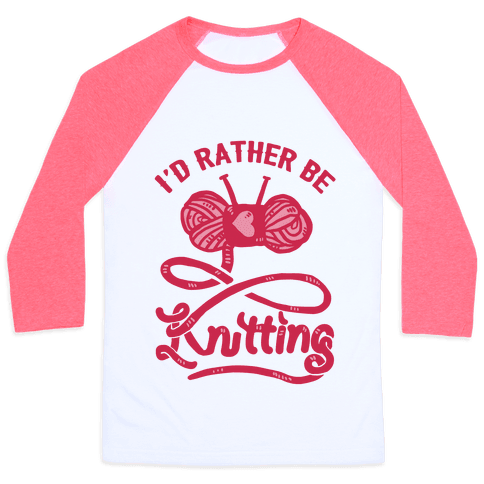 I'd Rather Be Knitting