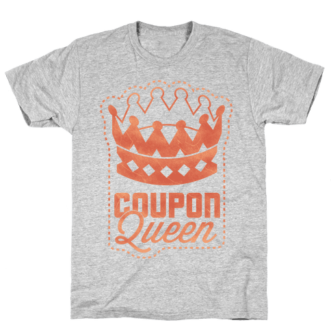 Queen of the Coupons Mens T-Shirt