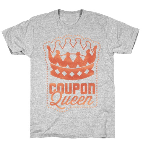 Queen of the Coupons T-Shirt