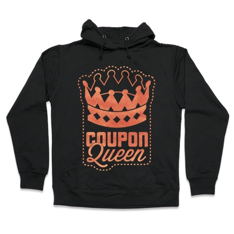 Queen of the Coupons Hooded Sweatshirt