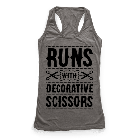 Runs With Decorative Scissors Racerback Tank Top