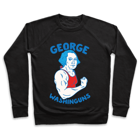 George WashinGUNS Pullover