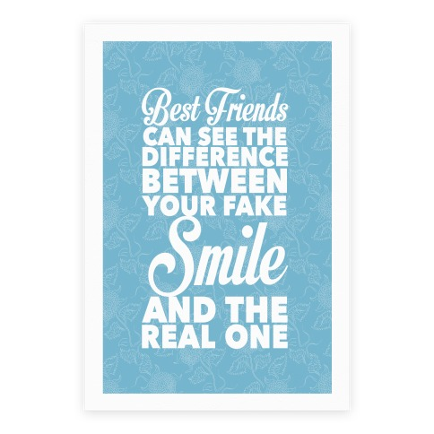 Best Friends Know The Real Smile Poster