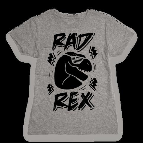 Rad Rex Womens T-Shirt