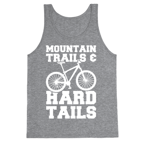 Mountain Trails & Hardtails Tank Top