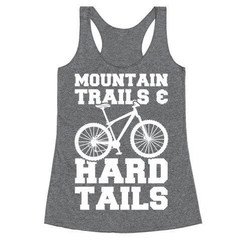 Mountain Trails & Hardtails Racerback Tank Top