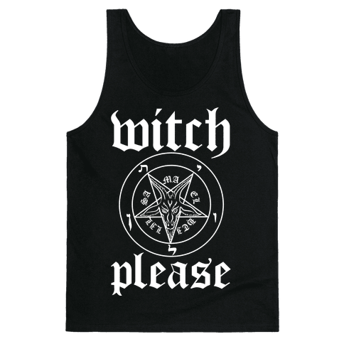 Witch, Please Tank Top