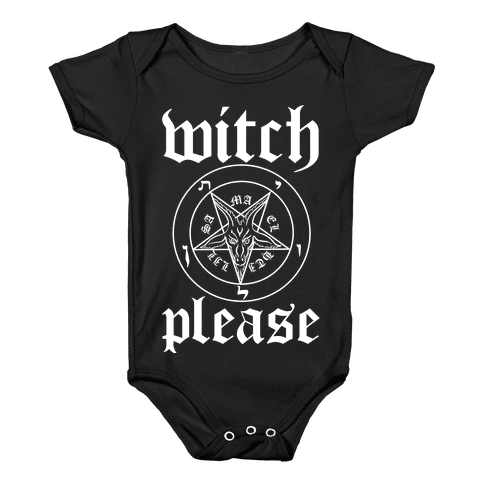 Witch, Please Baby Onesy