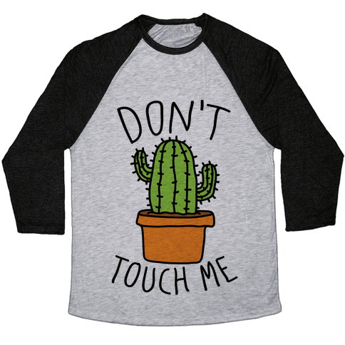 Don't Touch Me Cactus Baseball Tee
