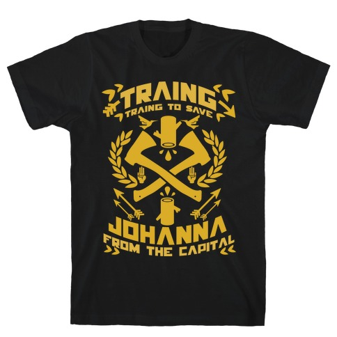 Training to Save Johanna T-Shirt