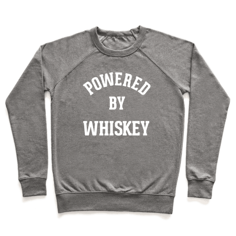 Powered By Whiskey Pullover