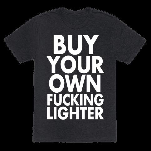 Buy Your Own Lighter
