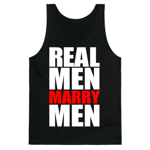 Real Men Marry Men Tank Top